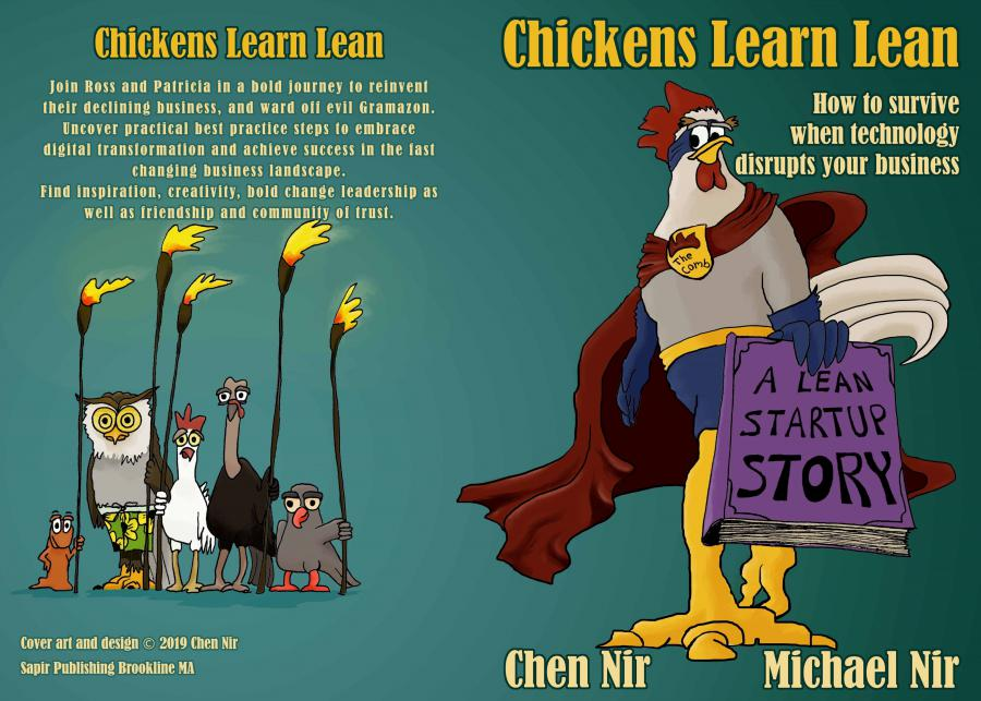 """Michael Nir, a Lean Agile DevOps expert and Professional Business Speaker has disrupted the agile business community with the release of his newest book """"Chickens Learn Lean: How to Survive When Technology Disrupts Your Business"""""""