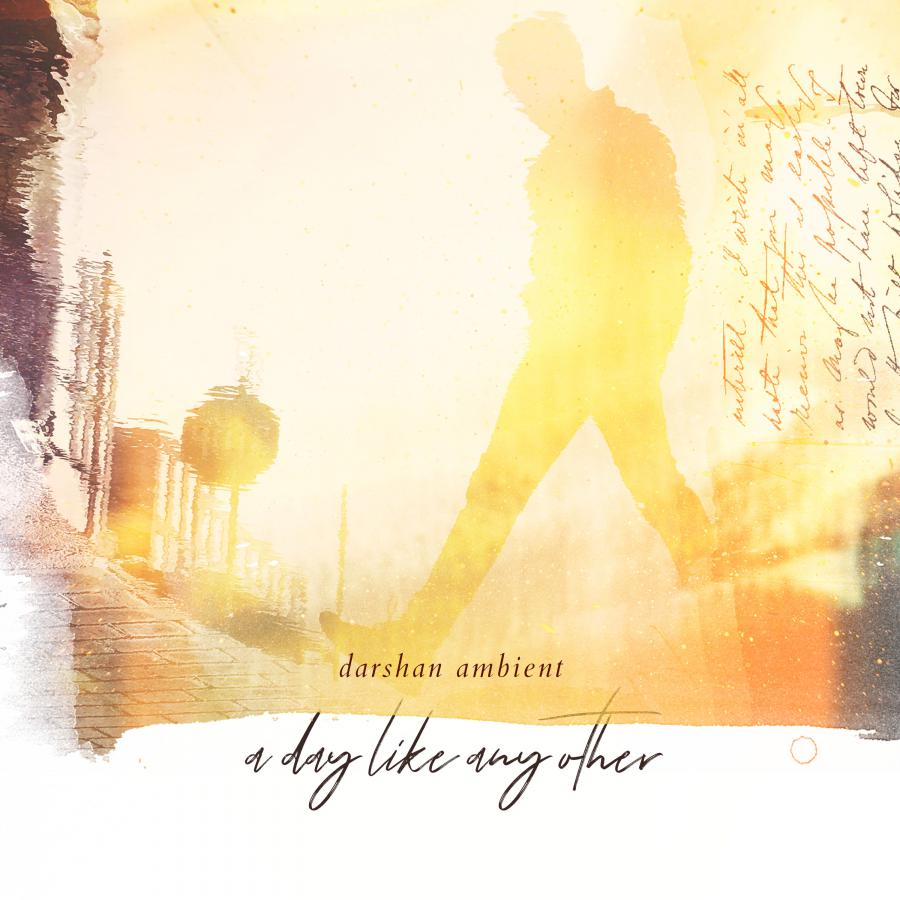 Bright cheerful album cover of Darshan Ambient's new album A Day Like Any Other