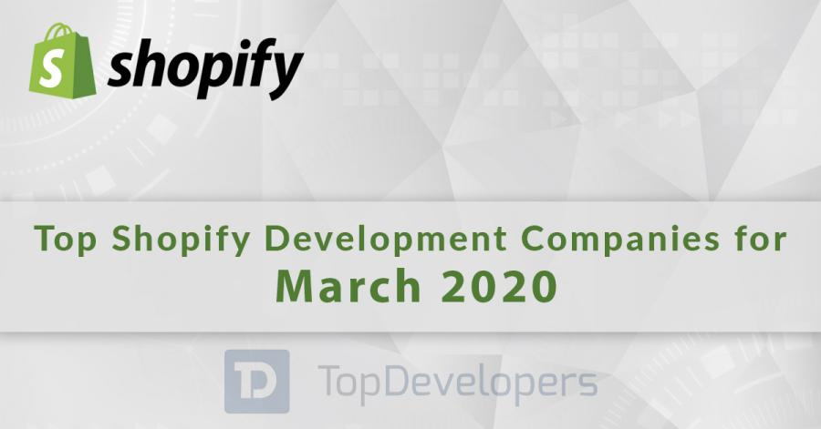 The Top Shopify Development Companies of March 2020