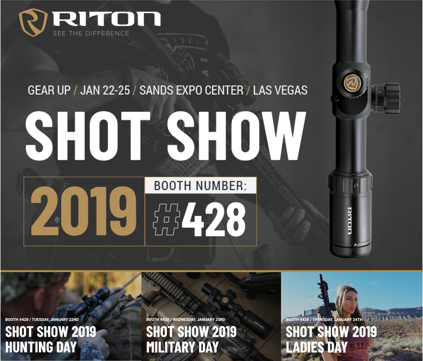 Riton optics will have their first SHOT Show Booth at the 2019 Shooting, Hunting and Outdoor Trade Show