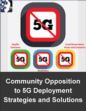 Overcoming Local Opposition to 5G