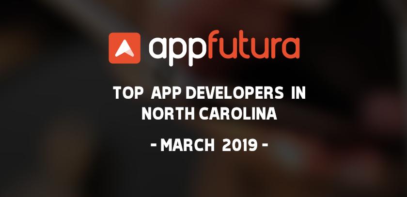 Top Mobile App Development Companies North Carolina March 2019