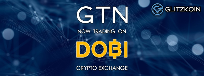 Glitzkoin GTN token trades on DOBITRADE