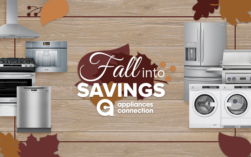 Appliances Connection 2019 Fall into Savings Event: Featured Banner