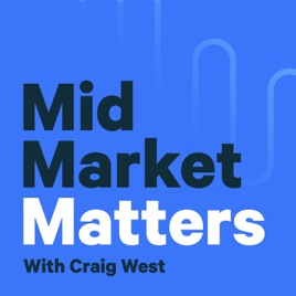 Why Australian Mid Market Matters