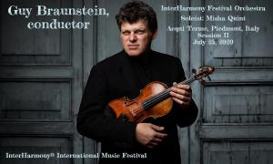 Conductor and Violinist Guy Braunstein joins InterHarmony Outstanding Guest Artist Series in 2020