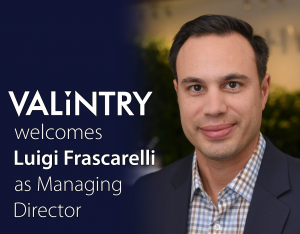 Consulting Veteran Luigi Frascarelli Joins  VALiNTRY360 as Managing Director