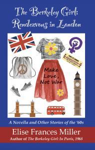 The Berkeley Girl: Rendezvous in London