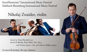 Nikolaj Szeps-Znaider, violin, Misha Quint, cello, Saleem Ashkar, piano, to perform Brahms Trios at the Sulzbach-Rosenberg international Music Festival.