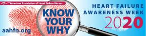 """AAHFN's Heart Failure Awareness campaign, """"Know Your Why""""."""