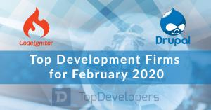 Top CodeIgniter and Drupal Development Companies of February 2020