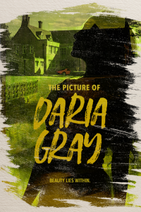The Picture of Daria Gray —Auditions Postponed