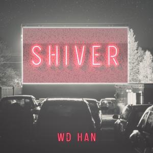 WD-HAN Shiver Album Art