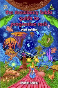 The Strawberry Bricks Guide to Progressive Rock Third Edition Cover