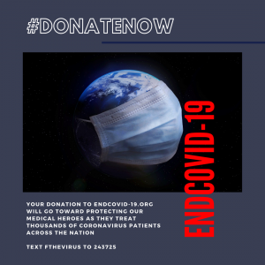 The mission for End COVID-19 is to help fund emergency medical resources and supplies for Coronavirus victims and medical workers including N95 Masks, Medical Masks, Personal Protective Equipment (PPE), Respirators, and more.