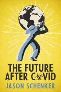 The Future After COVID