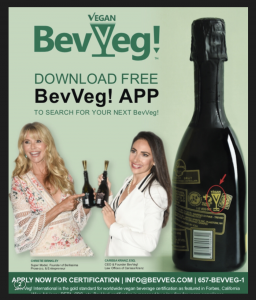 Supermodel Christie Brinkley & Super Lawyer Carissa Kranz Point to the BevVeg Vegan Certification Trademark on Vegan Wine. Download the Free BevVeg Consumer App. Search to Make Sure your Beverage is Not Filtered Through any Animal Parts.