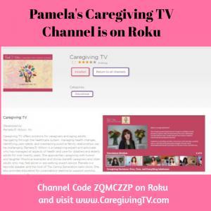 Caregiving TV on Roku
