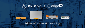 OnLogic and EdgeIQ IoT Orchestration Devices