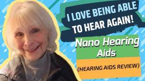 Nano Hearing Aids - Reviews