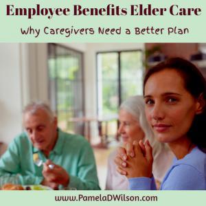 Employee Benefits Elder Care