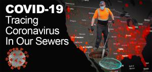The risk of transmitting COVID-19 from households to wastewater treatment plants is forcing utilities to expedite plans to plug leaks in their sewer system to prevent the spread of coronavirus to surface & groundwater supplies.The risk of transmitting COV