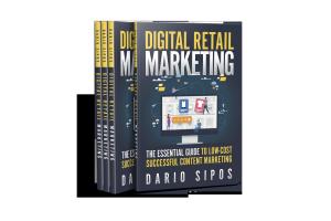 Digital Retail Marketing Books -Dario Sipos