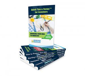 Quick Tips & Terms For Inventors Six-Book Series by Award Winning Inventor & Acclaimed Entrepreneur Andrea Rose