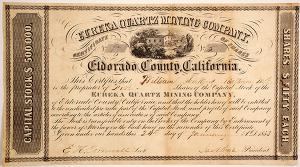 Stock certificate for the Eureka Quartz Mining Company (Georgetown, Calif.), for five shares, dated July 24, 1853 and signed by officers in the company (est. $800-$2,000).