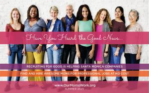 Do You Know a Company in Santa Monica Hiring? Refer Them to Carlos@OurMomsWork.org