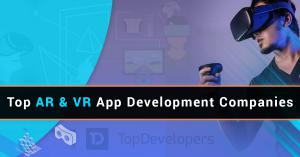 Top AR and VR App Development Companies of July 2020