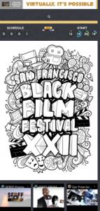 "The San Francisco Black Film Festival XXII ""Virtually Possible"" thru August 30th with Live Talk @SFBFF"