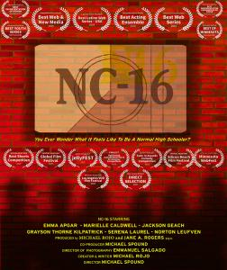 NC-16 is a teenage web series starring Jackson Geach, Grayson Thorne Kilpatrick, Serena Laurel, Marielle Caldwell, Norton Leufven, and Emma Apgar now available on SeekaTV.