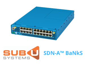 Sub U Systems SDN-A™ BaNkS Launch