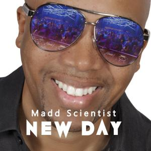 Madd Scientist - New Day Cover