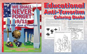 Anti-Terror Coloring Book We Shall Never Forget the Kids Book of Freedom.