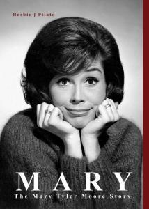 Herbie J Pilato's MARY biography