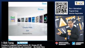 I-Shih Tseng gave a presentation on Chroma's priorities & values regarding investment opportunites.