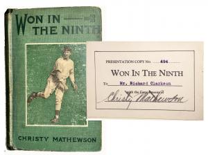 Copy of Won in the Ninth, a baseball themed novel written and signed by Hall of Famer Christy Mathewson. His signature appears on book plate affixed inside the book (est. $7,000-$10,000).