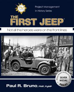Paul R. Bruno's award winning first book Project Management In History: The First Jeep book cover