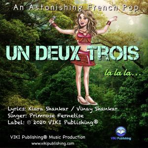 Un Deux Trios La La La (French Version) by Primrose Fernertise and Kiara Shankar