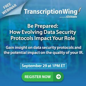 Investor relations professionals are invited to join the webinar on data security protocols and cybersecurity hosted by TranscriptionWing