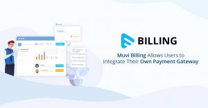 Muvi Billing - Automatic SaaS and Subscription Billing & Payment System