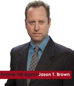 Jason T. Brown, Former FBI Special Agent Chairs a Whistleblower Law Firm Protecting Whistleblowers Nationwide