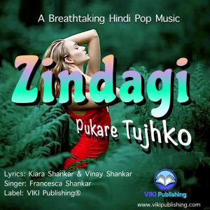 Zindagi Pukare Tujhko - A Hindi Pop Music By Primrose Fernetise