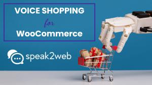 Voice Shopping for WooCommerce with speak2web logo and shopping cart photo