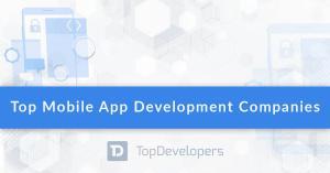 Top Mobile App Development Companies of October 2020