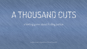 """A stylized blue background with the words """"A Thousand Cuts"""" and below that """"a texting game about finding justice"""". The words appear as if they had blue lines matching the background drawn through them, giving the appearance of cut marks."""