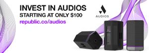 Invest in Audios. The future of Loudspeakers.