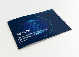 5G Core: The Next Generation of Networks - report cover